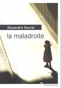 La maladroite - Enfance Majuscule
