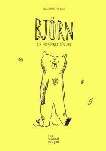 Bjorn 6 histoires d'ours